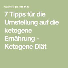 7 Tipps für die Umstellung auf die ketogene Ernährung - Ketogene Diät