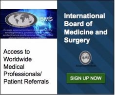 Enjoy Access to Worldwide Medical Professionals and Patient Referrals! Join IBMS today.