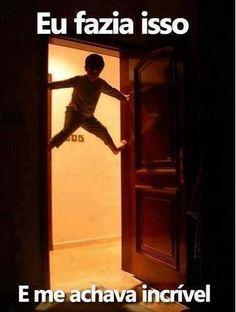 nusssssss eu vivia fazendo isso na casa da minha vovó ahahahahaahahahah ;D