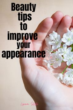 Self Care Beauty Tips to Improve Your Appearance