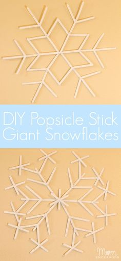 Giant popsicle stick snowflakes to hang from the ceiling