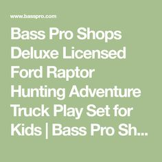 Bass Pro Shops Deluxe Licensed Ford Raptor Hunting Adventure Truck Play Set for Kids | Bass Pro Shops