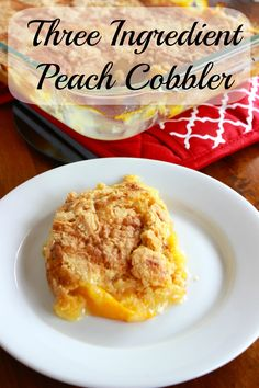Three Ingredient Peach Cobbler - just yellow cake mix, 29 oz can of peaches and a stick of butter!