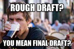 Just skip the final draft..