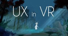 The Fundamentals of User Experience in Virtual Reality — Block Interval