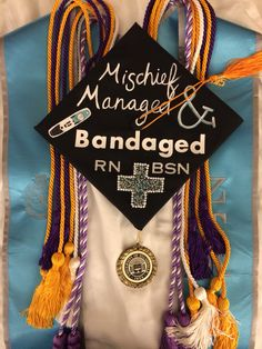 My graduation cap - Mischief Managed and Bandaged, nursing #BSN #RN, Harry Potter  Love this! Would just have to change it to LVN