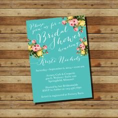 Floral Teal Bridal Shower Invitation (digital file) Roses, Yellow, Pink