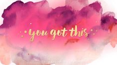 Remind yourself daily that you got this with the vibrant watercolor with gold - Laptop - Ideas of Laptop - Remind yourself daily that you got this with the vibrant watercolor with gold text background for your phone tablet or desktop. Wallpapers Macbook, Wallpaper Für Desktop, Macbook Wallpaper, Cute Wallpaper For Phone, Images Wallpaper, Computer Wallpaper, Wallpaper Quotes, Wallpaper Ideas, Alaska Wallpaper