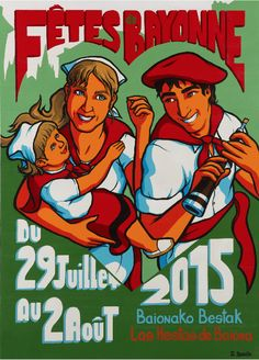 Affiche Fêtes de Bayonne 2015 - Erwin Dazelle France, Comic Books, Comics, Image, Biarritz, Posters, Surfing Pictures, Illustrations And Posters, Basque Country