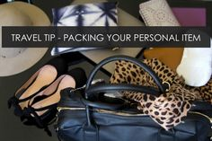 Travel Tip – Packing you Personal Item >> http://www.hithaonthego.com/travel-tip-packing-personal-item/