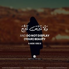 And do not display (your) beauty Quran Verses, Quran Quotes, Faith Quotes, Islamic Quotes, Arabic Quotes, Islam Beliefs, Islam Quran, Quran Surah, Medical Quotes