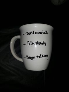 Check out this item in my Etsy shop https://www.etsy.com/listing/207897796/dont-even-talk-talk-slowly-begin-talking