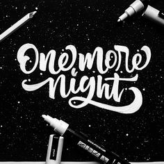 One More Night via @arnaldovianna #brushtype -  #typography #handstyle #goodtype #handlettering #thedailytype #typematters #thedesigntip #logodesign #dailytype #ilovetypography #typespire #brushtype #todaystype #typematters #typegang by brush_type
