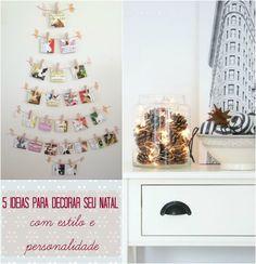 Se você ainda não animou, esse post vai te incentivar a fazer bonito na decoração de Natal, sem muita dificuldade, mas com muito estilo e personalidade.