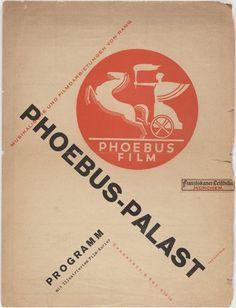 Jan Tschichold. Phoebus-Palast, Musikalische und Filmdarbietungen von Rang, Programm. 1927