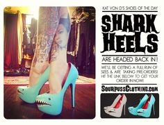 Kat Von D Shoes of the Day Shark Heels Submitted by Shannon Hoffman