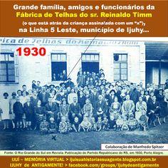 IJUÍ - RS - Memória Virtual: Grande família, amigos e funcionários da Fábrica d...