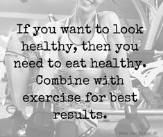 Eat healthy to be healthy.
