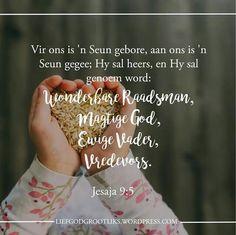 God Met Ons - Die Belofte van 'n Verlosser  Week 1 - Leesplan. #GodMetOns Jesus Quotes, Bible Quotes, Goeie More, My Jesus, Afrikaans, Faith, God, Christmas Decor, Wall