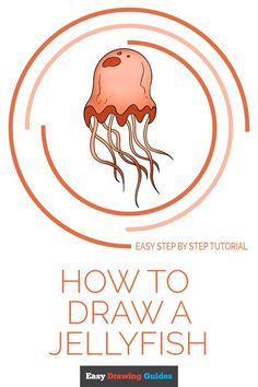 Drawing Tutorials For Kids, Drawing Tips, Art Tutorials, Drawing Ideas, Craft Projects For Kids, Arts And Crafts Projects, Easy Animals, Draw Animals, Jellyfish Drawing