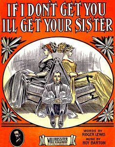 If I Don't Get You I'll Get Your Sister vintage sheet music