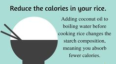 Tip #8: Make lower calorie rice