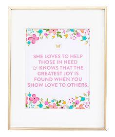Look at this #zulilyfind! 'Show Love to Others' Print by Stephanie Creekmur #zulilyfinds