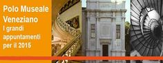 Museums in Venice -The great exhibitions in 2015