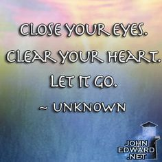 close your eyes and just let it go