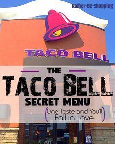 The Ultimate Taco Bell Secret Menu Will Make You Love Life Again