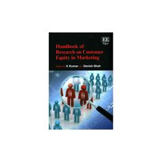 Handbook of Research on Customer Equity in Marketing (Hardcover)