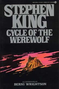 cry of the werewolf stephen king | Stephen King / Cycle of the Werewolf (1st edition 1985)