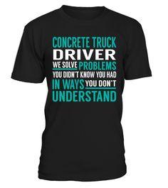 Concrete Truck Driver - We Solve Problem