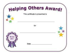Helping others award for kids. Give this printable certificate to a child who has helped others and you feel should be recognized for it. Bee Certificate, Printable Certificates, Award Certificates, Preschool Certificates, Fun Awards, Kids Awards, Reward Chart Kids, Reward Ideas, Student Rewards