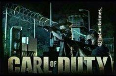 carl of duty :D