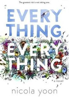 Everything, Everything by Nicola Yoon My rating: 4 of 5 stars This young adult debut is simplistically entertaining. I'm working on a young adult novel, so I saw this one was going to become a film after Everything Everything Nicola Yoon, Ya Books, Good Books, Library Books, Free Books, All The Bright Places, Metro Goldwyn Mayer, Ya Novels, All Family