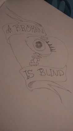 A broken heart is blind How To Make Drawing, Blinds, Heart, Drawings, Shades Blinds, Blind, Sketches, Drawing, Portrait
