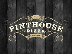 Pinthouse Pizza Logo {love the typographic variety with ornate features} // Erick Montes Pizza Branding, Pizza Logo, Pizza Y Vino, Logo Pizzeria, Pizza Craft, Brew Pub, Typography Logo, Identity Design, Graphic Design Inspiration