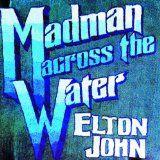 Elton John, Madman Across The Water