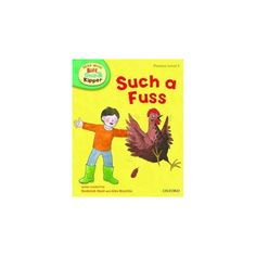 Such a Fuss (Read With Biff, Chip, and Kipper: Level 3: Phonics) - English Wooks