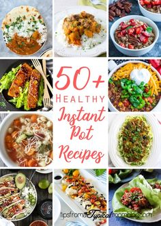 50 Healthy Instant Pot Recipes. Perfect for those New Year's Resolutions.