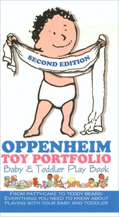 Oppenheim Toy Portfolio Baby & Toddler Play Book (Second Edition) « LibraryUserGroup.com – The Library of Library User Group