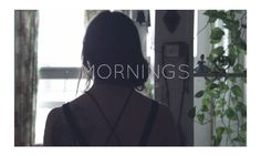"""This stunning video from Viktor Cahoj and Devon Burns is part of a short film series called """"Mornings,"""" where they capture people's unique morning rituals.Featured in the video is yoga teacher Krista Marie Starr and how she starts her day with tea and yoga. How do YOU start your mornings?"""