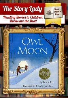Owl Moon- frame book of the day or week for FIAR
