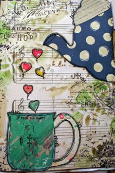 I Just Need More Glue, Paint, Pens and some Fun Paper . . . .: A Little Cup of Love