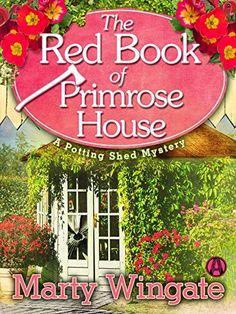 The Red Book of Primrose House: A Potting Shed Mystery (Potting Shed Mystery series 2) by Marty Wingate, http://www.amazon.com/dp/B00KAFXBHE/ref=cm_sw_r_pi_dp_zlgmvb1S9PXWM