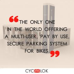 Cyc-Lok, the high-tech century parking lockers for bikes, is determined to unlock the potential of bicycle security and develop a global network of secure bicycle parking facilities. All we need is your friendly support and active participation. Bike Locker, Parking Solutions, Bike Parking, 21st Century, Lockers, Bicycle, Success, Tech, Bike