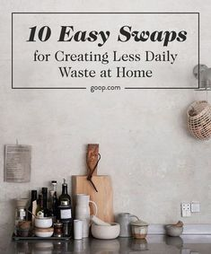 10 really easy-to-implement, you'd-never-miss-it tactics for greening a home and inching it ever so more slightly toward the gold standard of zero waste.