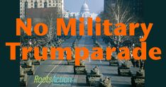 Trump wants a military parade with major war weaponry rolling down the streets of Washington, D.C. Let's stop this bad idea before it happens.