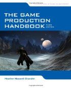 The Game Production Handbook by Heather…